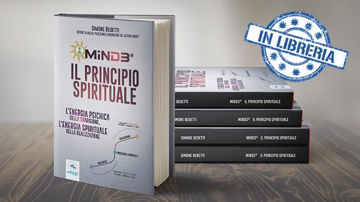 """Il libro """"Mind3® – Il Principio Spirituale"""""""